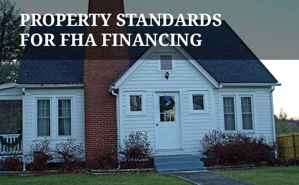 FHA minimum property requirements (MPS) and guidelines