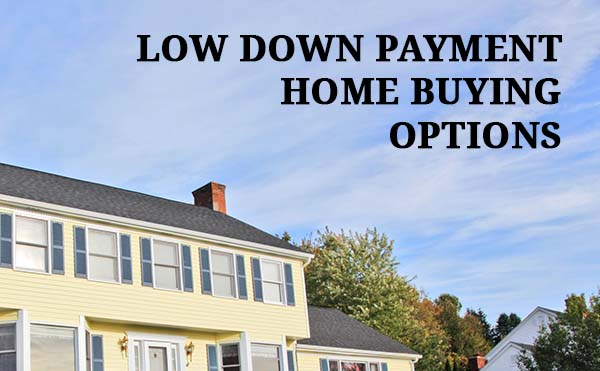 Zero Down Low Down Payment Mortgages