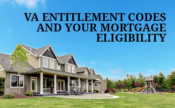 VA Entitlement Codes and Worksheet. Determine your Eligibility