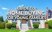 Young Families Home Buying Guide