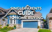 Single Parents Home Buying Guide
