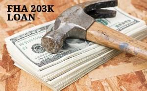 FHA 203K Loan rehab mortgage