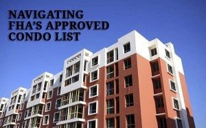 Find a Condo on the FHA Approved Condo List