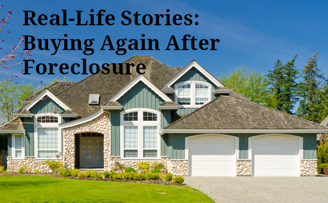 Buying again after foreclosure - real life stories