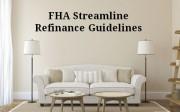 fha streamline refi guidelines