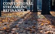 conventional streamline refinance guidelines