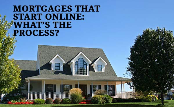 Online mortgage - what is the process?