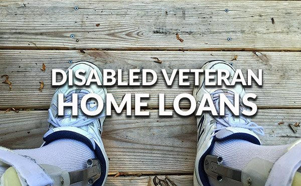 Veterans Affairs loans available only to disabled veterans