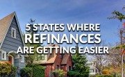 5 states where refinances are getting easier