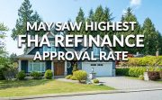 FHA loans high approval rate Ellie May May 2016