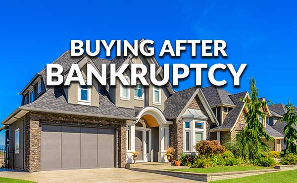 Home Buying After Bankruptcy
