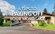 Tips To Paying Off Your Mortgage Faster