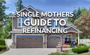 Single Mothers Guide To Refinancing
