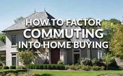 How commuting costs factor into home buying