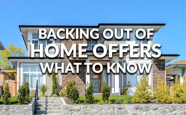 Reasons To Get Out Of A Home Offer