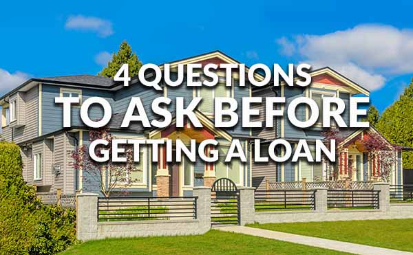 4 questions that mortgage lenders won't ask