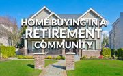 Tips For Buying A Home In A Retirement Community