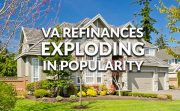 VA refinance popularity surge