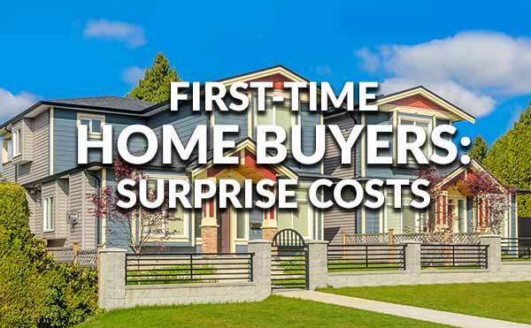 The surprise costs for first-time home buyers