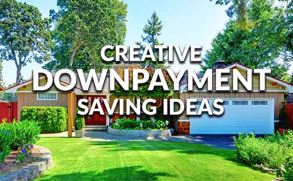 Downpayment Creativity