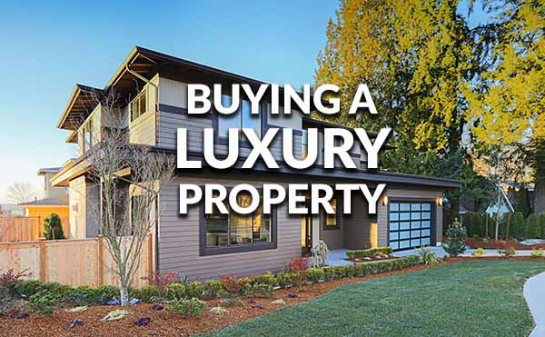 Tips For Buying Luxury Properties