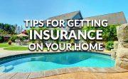 Homeowner Insurance Tips