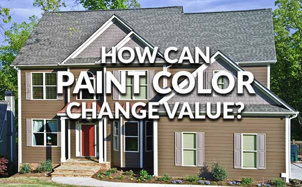 Paint Colors Can Mean More Or Less Money When Selling
