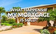 My Mortgage Has Been Sold. Am I In Trouble?