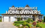 Nine Ways to Get Cheaper Homeowner's Insurance