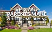 Biggest Mistakes Parents Make When Buying a Home