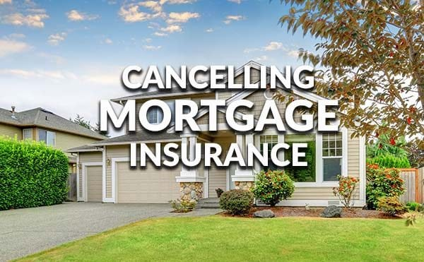 Get rid of mortgage insurance with a refinance