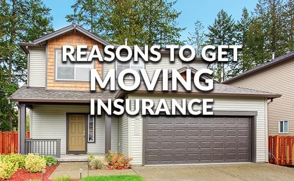 Why You Should Buy Moving Insurance